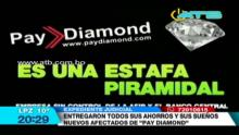 Migrantes vendieron sus casas y negocios para invertir en Pay Diamond